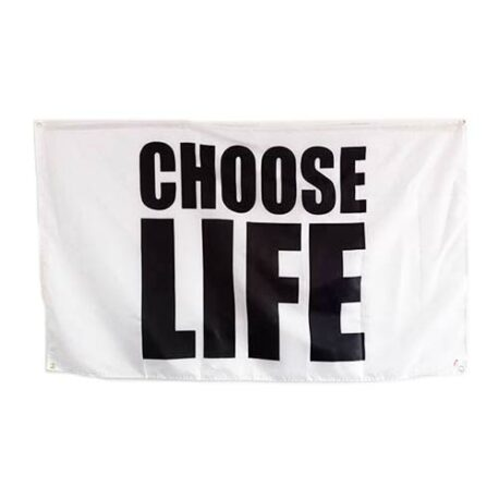 choose life flags